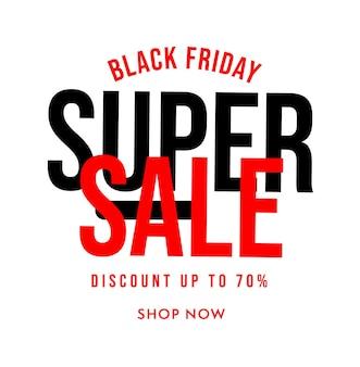 Super vente du black friday à acheter maintenant avec jusqu'à 70 pour cent de réduction. matériel de campagne de promotion du marketing numérique pour l'illustration vectorielle d'annonce en gros isolée sur fond blanc