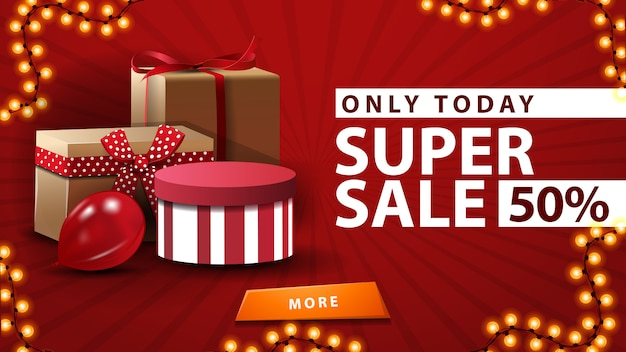 Super vente, seulement aujourd'hui, jusqu'à 50% de réduction, bannière rouge dans un style minimaliste avec des cadeaux
