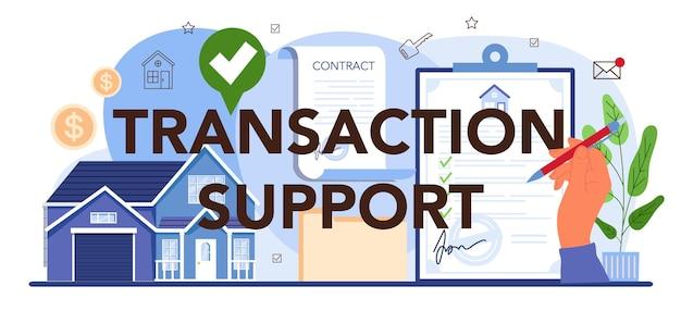 Support de transaction en-tête typographique assistance au service de l'agence immobilière
