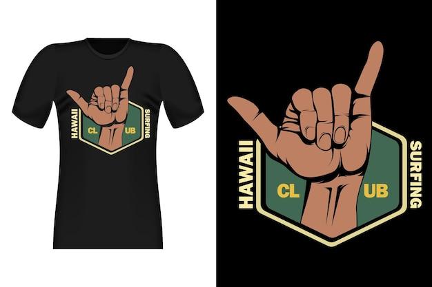 Surf d'hawaï avec la conception de t-shirt rétro vintage à la main