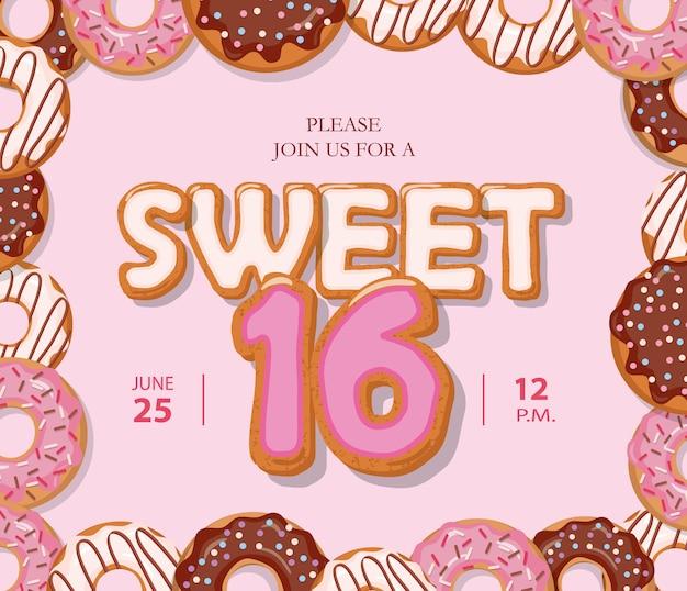 Sweet 16 carte d'anniversaire. lettres de dessin animé mignon et cadre de beignet.