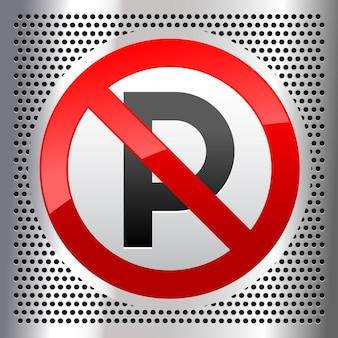 Symbole d'interdiction de stationnement sur une tôle d'acier inoxydable perforée métallique