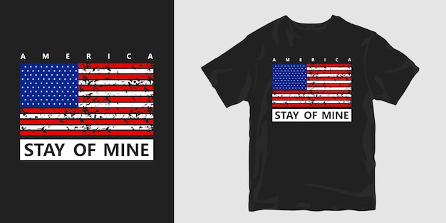T-shirt america stay of mine avec drapeau