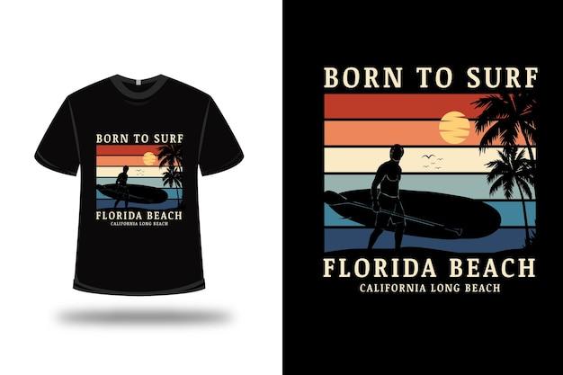 T-shirt born to surf florida beach couleur orange crème et vert