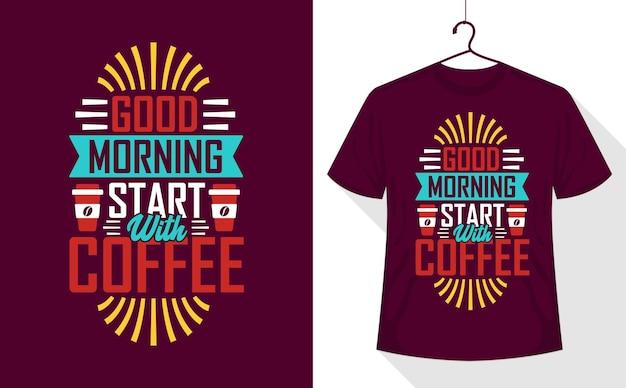 T-shirt de citation de café, bonjour commence par le café