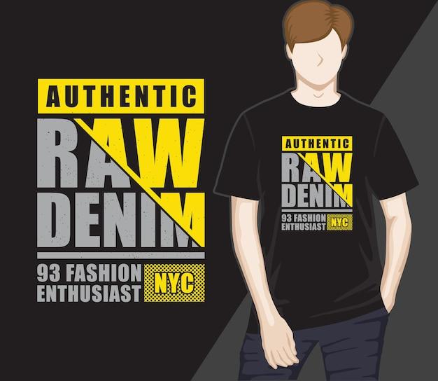 T-shirt de conception de typographie moderne en denim brut authentique