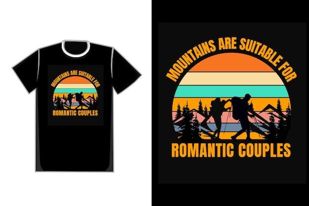 T-shirt couples romantiques valentine sur un titre de montagnes les montagnes conviennent aux couples romantiques