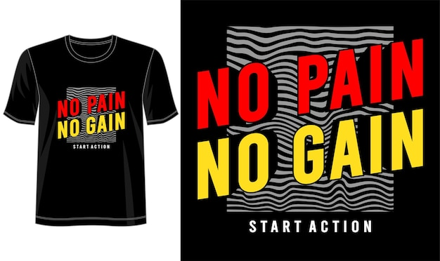 T-shirt design pas de douleur pas de gain typographie lettrage