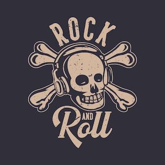 T shirt design rock and roll avec illustration vintage de crâne