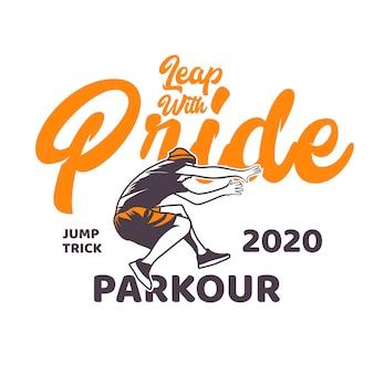 T-shirt design saut avec fierté jump trick parkour avec homme sautant illustration design vintage