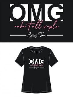 T-shirt design typographie omg