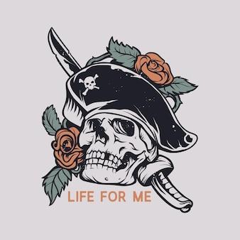 T-shirt design vie pour moi avec crâne poignardé avec illustration vintage de roses
