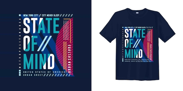 T-shirt graphique state of mind geometry typography nyc urban street style