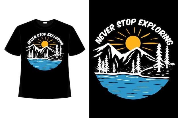 T-shirt n'arrêtez jamais d'explorer la nature illustration vintage dessinée à la main
