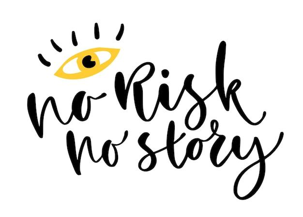 T-shirt no risk no story imprimer