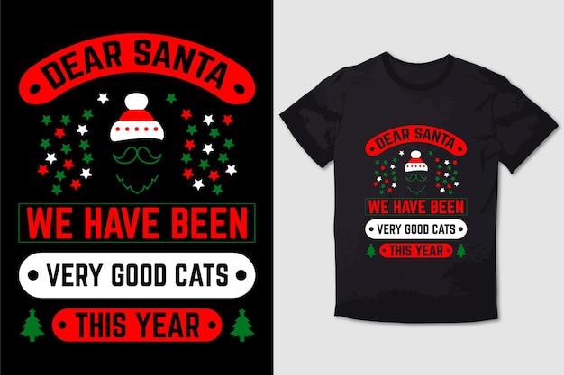 T-shirt de nol design cher père nol nous avons été de très bons chats cette année