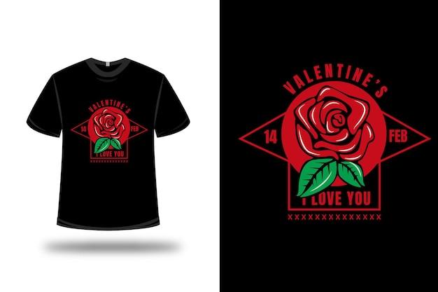 T-shirt saint valentin 14 fev je t'aime couleur rouge et vert