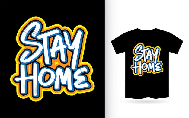 T-shirt stay typographie style pinceau