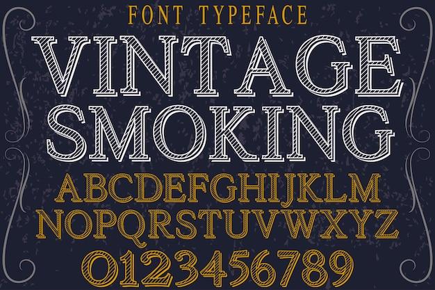 Tabagisme design de polices alphabet vintage