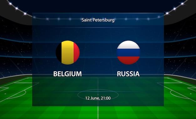 Tableau de bord de football belgique vs russie.