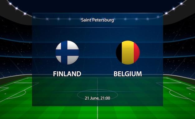 Tableau de bord de football finlande vs belgique.