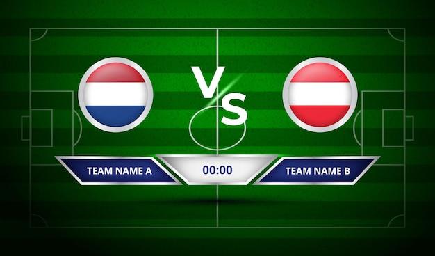 Tableau de bord de football pays-bas vs autriche