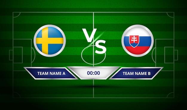 Tableau de bord de football suède vs slovaquie
