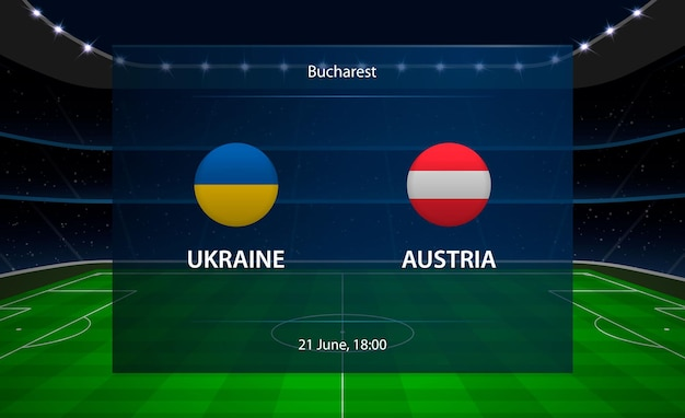 Tableau de bord de football ukraine vs autriche.