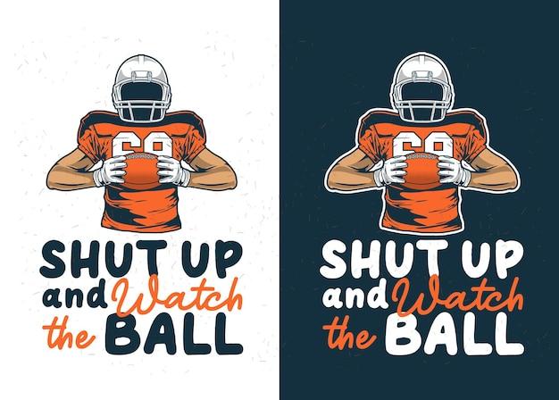 Tais-toi et attrape la balle