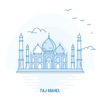 Taj mahel point de repère bleu