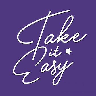 Take it easy style style vecteur
