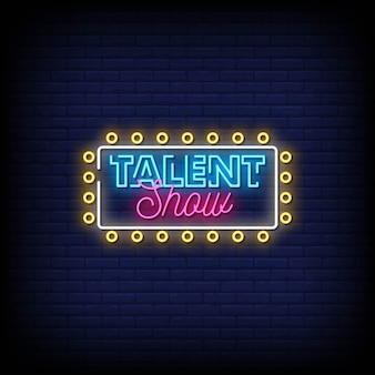 Talent show neon signs style texte