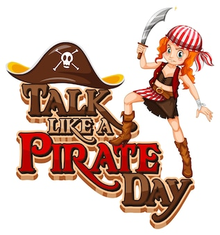 Talk like a pirate day police avec une femme pirate tenant une épée