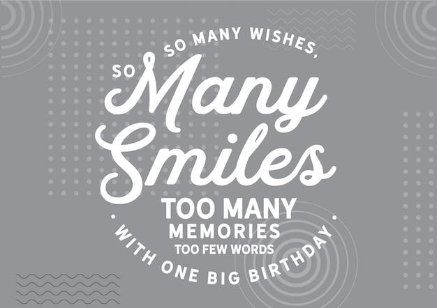 Tant de souhaits, tant de sourires, trop de souvenirs