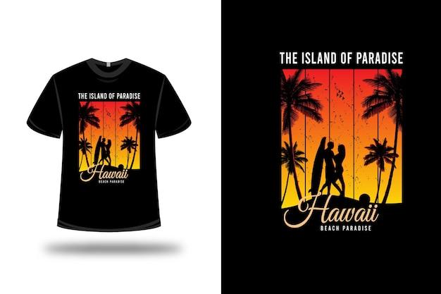 Tee shirt île paradisiaque hawaii beach paradise sur jaune et orange