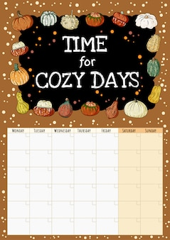 Temps pour les jours confortables inscription au tableau mignon mignon hygge mois calendrier planificateur