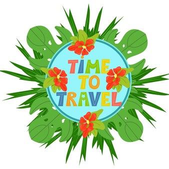 Temps de voyager écrit à la main en lettres colorées bannière d'été lumineuse décorée