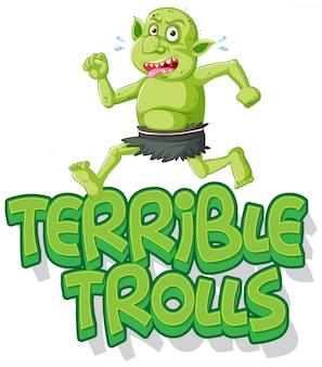 Terrible logo des trolls sur fond blanc