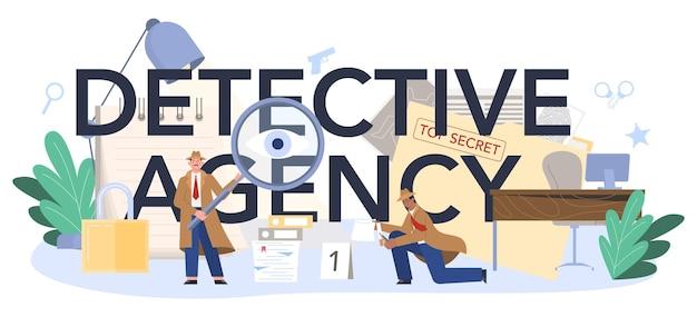 En-tête typographique de l'agence de détective
