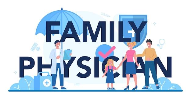 En-tête typographique du médecin de famille.