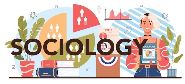 En-tête typographique du sujet de l'école de sociologie. les étudiants étudient la société, le modèle de relation sociale, l'interaction sociale et la culture. télévision illustration vectorielle