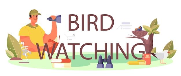 En-tête typographique d'observation des oiseaux. l'ornithologue étudie les oiseaux. recherche zoologique
