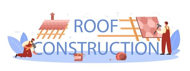 En-tête typographique de travailleur de la construction de toit