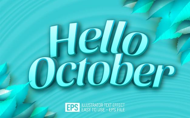 Texte 3d créatif bonjour octobre, modèle d'effet de style modifiable