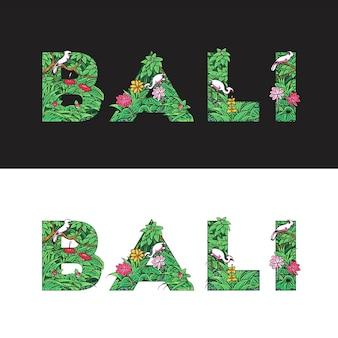 Texte de bali fait avec des feuilles, des buissons et des oiseaux. style tropical.