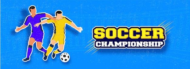Texte de bannière de championnat de football avec des personnages de footballeurs