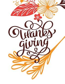 Texte de calligraphie de thanksgiving avec des fleurs et des feuilles