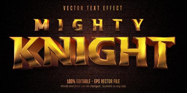 Texte de chevalier puissant, effet de texte modifiable de style doré brillant