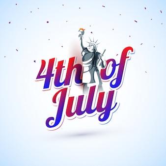 Texte coloré du 4 juillet avec statue de la liberté.