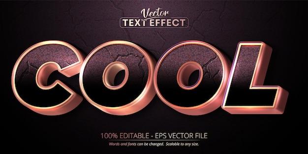 Texte cool, effet de texte modifiable de style or rose brillant